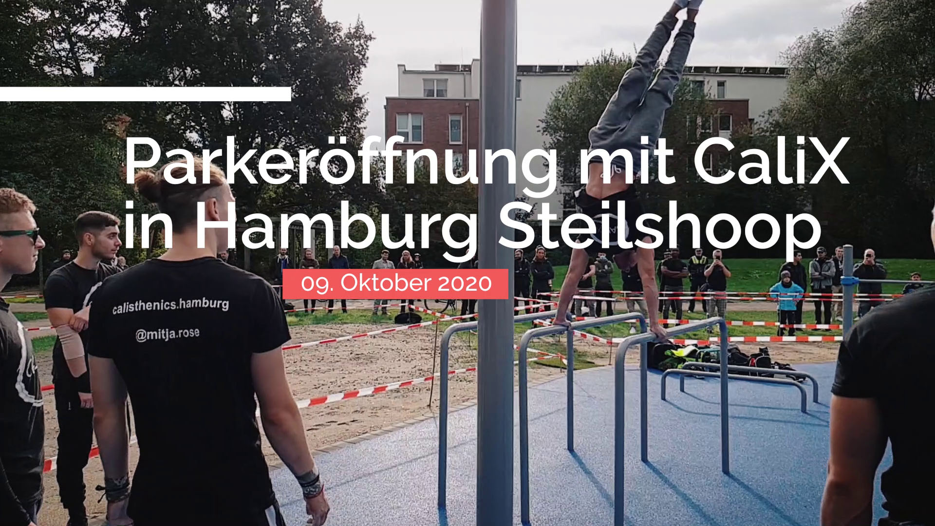 CaliReport #2 – Parkeröffnung in Hamburg (CaliX)